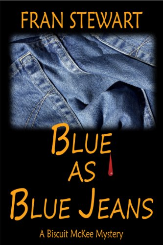 Blue as Blue Jeans (Biscuit McKee Mysteries)