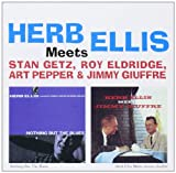 Nothing But The Blues + Meets Jimmy Guiffre Herb Ellis