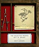 The Selected Works of T S Spivet