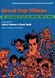 Great Pop Things: The Real History of Rock and Roll from Elvis to Oasis (1891241087) by Colin B Morton
