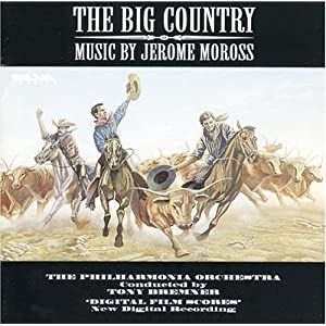 The Big Country: Music by Jerome Moross