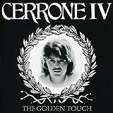 echange, troc Cerrone - Cerrone Iv : The Golden Touch