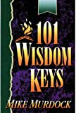 One hundred and one wisdom keys