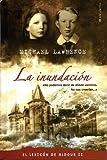 INUNDACION, LA. EL LEXICON DE ALDOUS II: TRILOGIA EL LEXICON DE ALDOUS (VOLUMEN II) (ESCRITURA DESATADA)