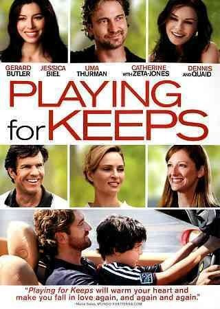 PLAYING FOR KEEPS (WS) PLAYING FOR KEEPS (WS)