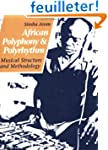 African Polyphony and Polyrhythm: Mus...