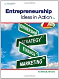 img - for Entrepreneurship: Ideas in Action 5th Edition by Greene, Cynthia L. published by South-Western Educational Pub Hardcover book / textbook / text book