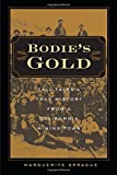 img - for Bodiea??s Gold: Tall Tales and True History from a California Mining Town by Marguerite Sprague (2011-08-28) book / textbook / text book