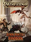 Pathfinder Player Companion: Demon Hunters Handbook