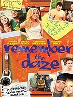 Remember the Daze [HD]