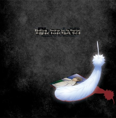 Phantom~Requiem for the Phantom~ オリジナルサウンドトラック Vol.2