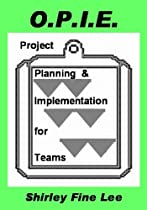 OPIE Project Planning and Implementation for Team by Shirley Lee