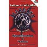 Antique and Collectible Marbles: Identification & Values, 3rd Edition