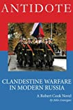 img - for Antidote: Clandestine Warfare in Modern Russia book / textbook / text book