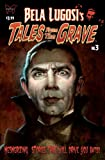 img - for Bela Lugosi's Tales From the Grave #3 book / textbook / text book