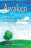 Awaken: 100 Questions To Expand Your Mind and Open Your Heart