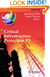 Critical Infrastructure Protection VI...