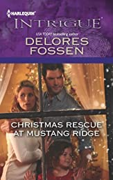 Christmas Rescue at Mustang Ridge (Harlequin Intrigue Series)