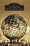 New York World's Fair,  The   1964-1965   (NY)  (Images of America)