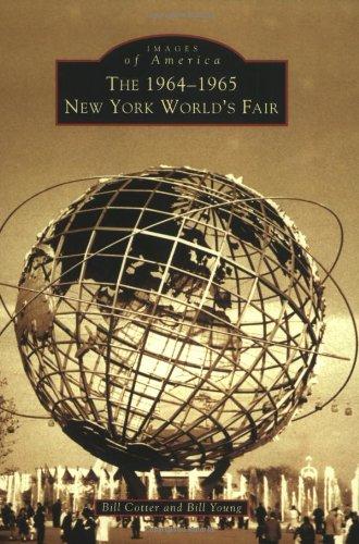 The 1964-1965 New York Worlds Fair ISBN-13 9780738536064