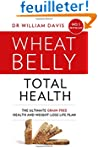 Wheat Belly Total Health: The Effortl...