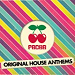 Pacha Original House Anthems (Continu...