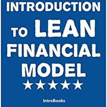 Introduction to Lean Financial Model Audiobook by  IntroBooks Narrated by Saethon Williams