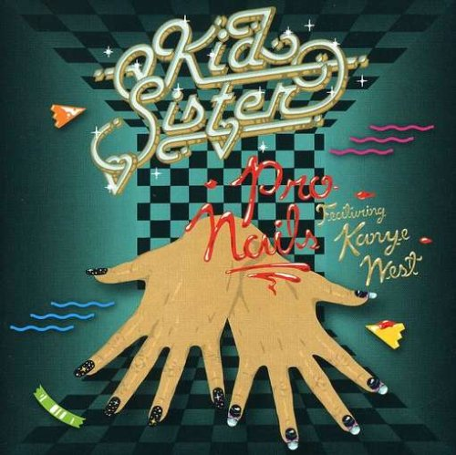 Kid Sister-Pro Nails-CDM-FLAC-2008-PERFECT Download