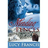 Mending Fences ~ Lucy Francis