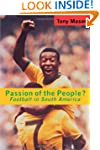 Passion of the People: Football in La...
