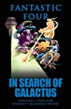 Fantastic Four: In Search of Galactus (0785137343) by Marv Wolfman