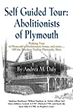 img - for Self Guided Tour: Abolitionists of Plymouth book / textbook / text book