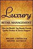 Luxury Retail Management: How the World's Top Brands Provide Quality Product and Service Support
