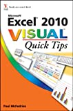 Excel 2010 Visual Quick Tips (0470577762) by McFedries, Paul