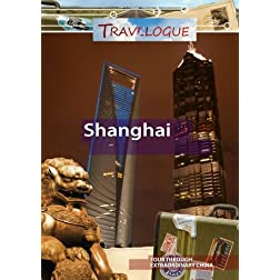 Travelogue Shanghai