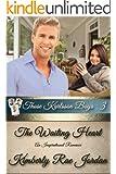 The Waiting Heart: An Inspirational Romance (Those Karlsson Boys Book 3)
