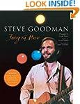 Steve Goodman: Facing the Music