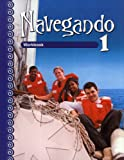 Navegando: Workbook 1 (English and Spanish Edition)