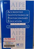 Accredited Institutions of Postsecondary Education 2011 (Accredited Institutions of Postsecondary Education, Programs, Candidates)