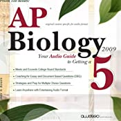 AP Biology 2009: Your Audio Guide to Getting a 5 | [PrepLogic, Inc.]