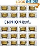 Ennion: Master of Roman Glass (Metrop...