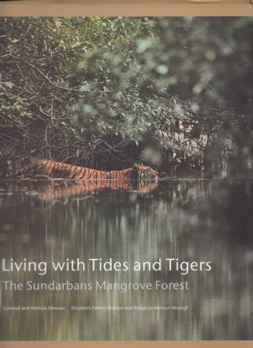 Living with Tides and Tigers: The Sundarbans Mangrove Forest