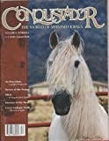 img - for Conquistador the World of Spanish Horses Magazine book / textbook / text book