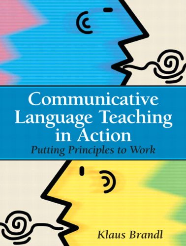 Communicative Language Teaching in Action: Putting...