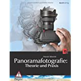 Panoramafotografie: Theorie und Praxisvon &#34;Harald Woeste&#34;