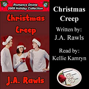 Christmas Creep: Romance Divine Holiday Collection | [J. A. Rawls]
