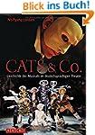 Cats & Co. Die Geschichte des Musical...