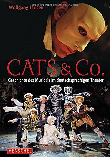 cats-co-die-geschichte-des-musicals-im-deutschsprachigen-theater