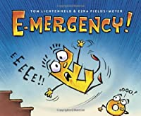 E-mergency!