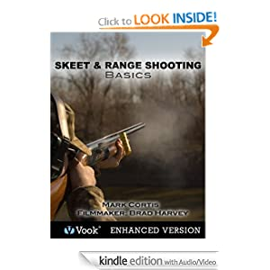 Skeet and Range Shooting Basics Mark Cortis and Vook